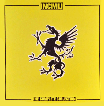 "Incivili ""The Complete Collection"""