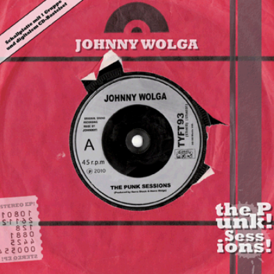 "Johnny Wolga ""The Punk sessions!"""