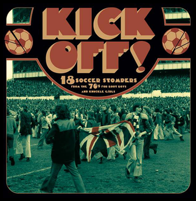 "VV.AA. ""Kick Off!-18 Soccer Stompers"""