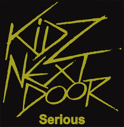 "Kidz Next Door ""Serious/I'm Alright Jack"" (Vinilo verde)"