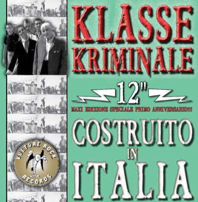 "Klasse Kriminale ""Costruito in Italia"" (Red/black vinyl)"