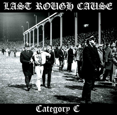 "Last Rough Cause/Foreign Legion ""Split EP"""