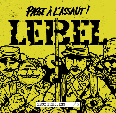"CPR031-Lebel ""Passe à l'assaut!"" (Lim. 15 Test Pressing)"