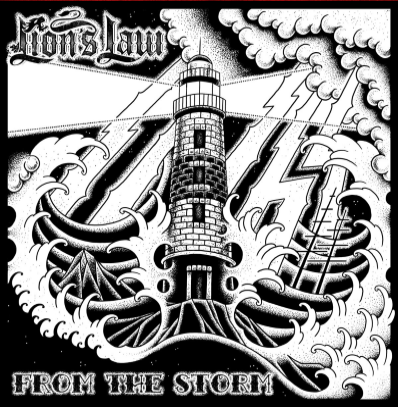 "Lion's Law ""From the storm"""