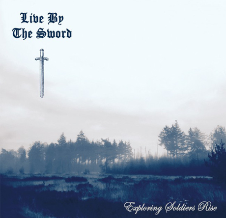 "Live by the Sword ""Exploring Soldiers rise"" (180gr. Ultra clear with blue splatter vinyl)"