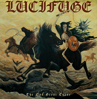 "Lucifuge ""The one great curse"""