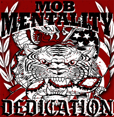 "Mob Mentality ""Dedication"" (Red vinyl)"