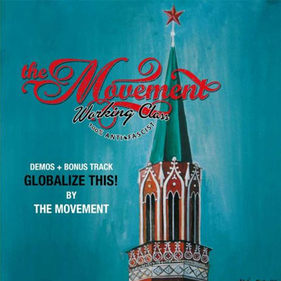 "The Movement ""Globalize This!"""