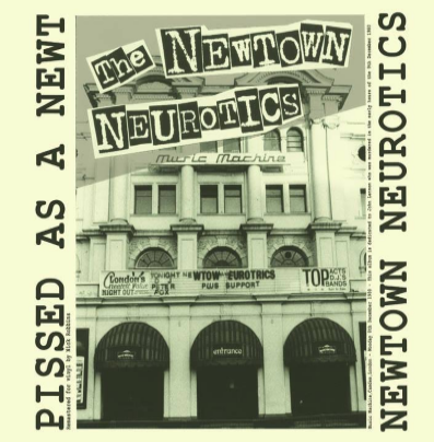 "Newtown Neurotics ""Pissed As A Newt"""