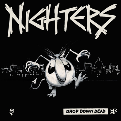"Nighters ""Drop Down Dead EP"""