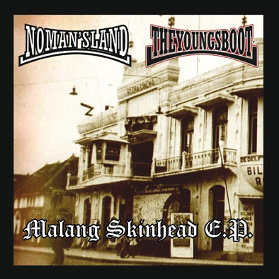 "No Man's Land/The Young's Boot ""Malang Skinhead E.P."""