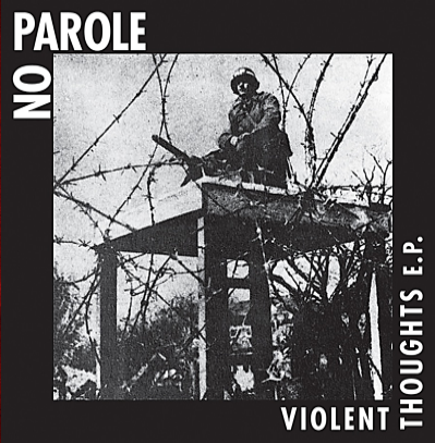 "No Parole ""Violent Thoughts E.P."" (Vinilo rojo)"