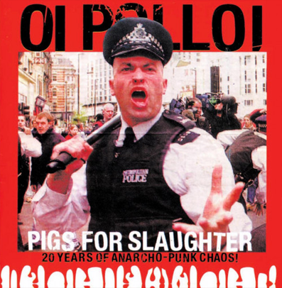 "Oi Polloi ""Pigs for slaughter"" (Pink vinyl)"
