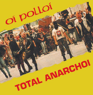 "Oi Polloi ""Total Anarchoi"" (Red vinyl)"