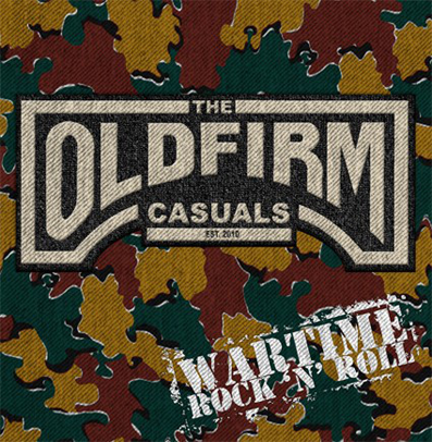 "The Old Firm Casuals ""Wartime Rock'n'Roll"""