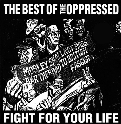 "The Oppressed ""Fight for your life/The best of The Oppressed"""