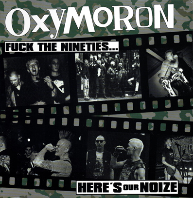"Oxymoron ""Fuck The Nineties... Here's Our Noize"" (Marble vinyl)"