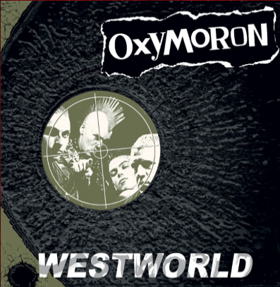 "Oxymoron ""Westworld"" (Green vinyl)"