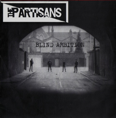 "The Partisans ""Blind Ambition"""