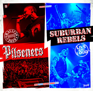 "Pílseners/Suburban Rebels ""Live and Loud"""