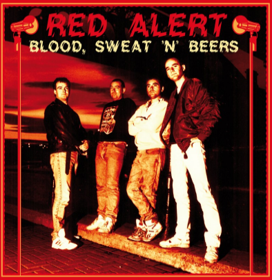 "Red Alert ""Blood, Sweat 'n' Beers"""