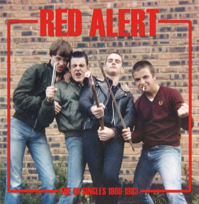 "CPR017-Red Alert ""The Oi! Singles 1980-1983"""