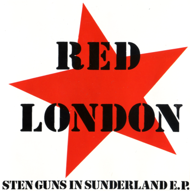 "Red London ""Sten Guns in Sunderland EP"""