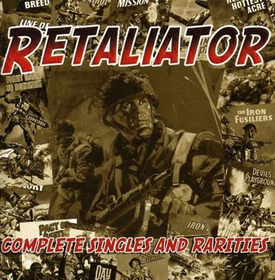 "Retaliator ""Complete Singles and Rarities"""