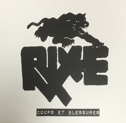 "Rixe ""Coups Et Blessures"" (6th press)"