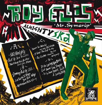 "Roy Ellis/Mr. Symarip and Transilvanians ""Almighty Ska"""
