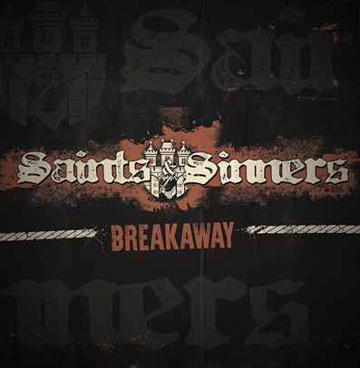 "Saints & Sinners ""Breakaway"" (180gr. vinyl)"