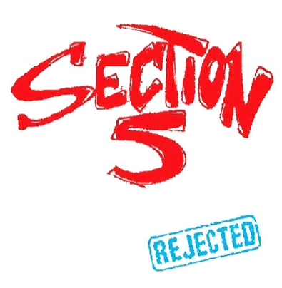 "Section 5 ""Rejected"""