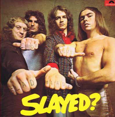 "Slade ""Slayed?"""