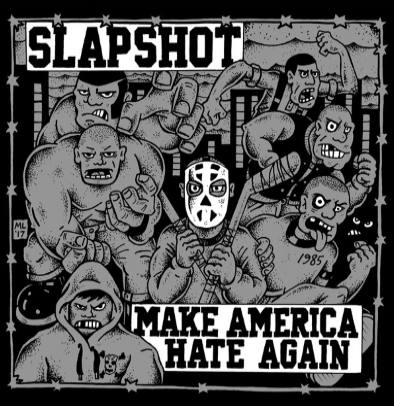 "Slapshot ""Make America hate again"" (White vinyl)"