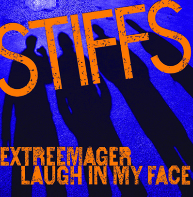 "The Stiffs ""The Extreemager"""