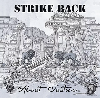 "Strike Back ""About Justice"""