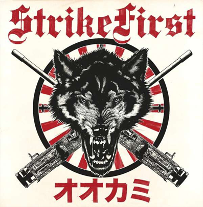 "Strike First ""Wolves"""