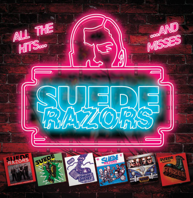 "Suede Razors ""All The Hits... and Misses"""