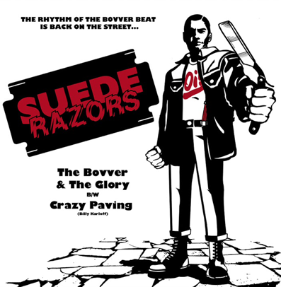 "Suede Razors ""The Bovver and the Glory"""