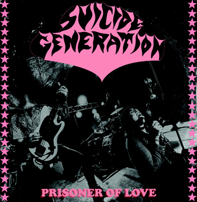 "Suicide Generation ""Prisoners of love"" (Green vinyl)"