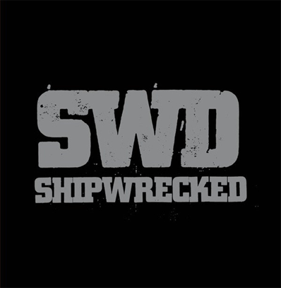 "Shipwrecked ‎""We Are The Sword"""