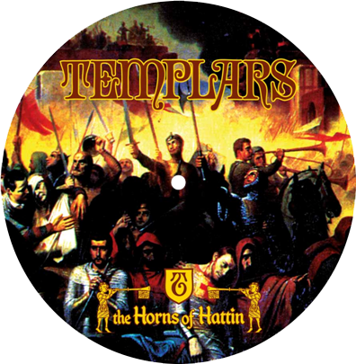 "The Templars ""The Horns of Hattin"""