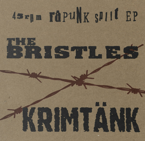 "The Bristles/Krimtänk ""45rpm Rapunk split EP"""