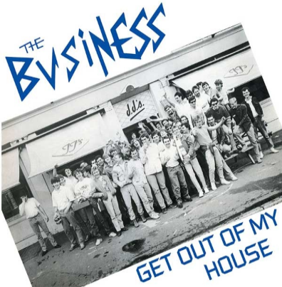 "The Business ""Get Out of My House"""
