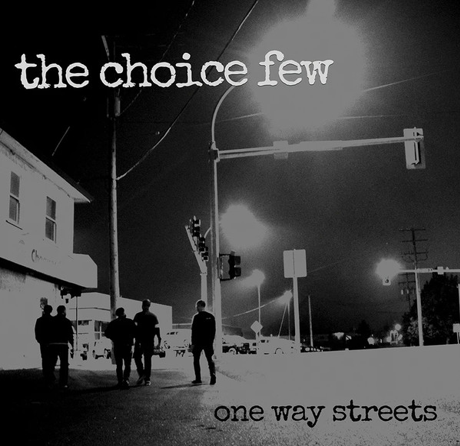 "The Choice Few ""One way streets"" (Silver vinyl)"