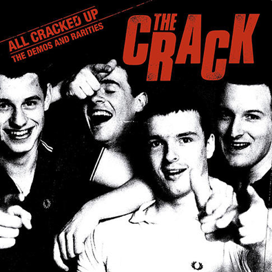"The Crack ""All Cracked Up-Demos and Rarities"""