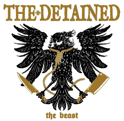 "The Detained ""The beast"""