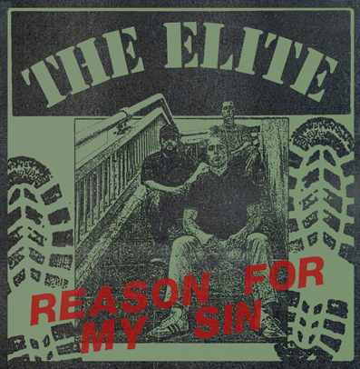 "The Elite ""Reason for my sin"""