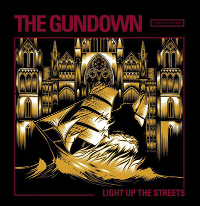 "The Gundown ""Light Up The Streets"" (Vinilo Negro)"