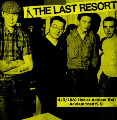 "The Last Resort ""Live at Acklam Hall 1981"" (Yellow vinyl)"